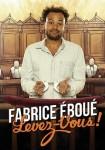 Fabrice Eboué : Levez-vous !