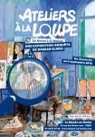 Ateliers à la loupe - De Monet à Ai Weiwei