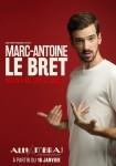 Marc Antoine le Bret - Nouveau spectacle