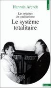 Les origines du totalitarisme : Le système totalitaire