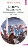 La fièvre hexagonale