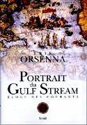 Portrait du Gulf Stream : éloge de tous les courants