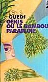 Génis ou le bambou parapluie