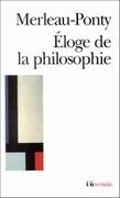Eloge de la philosophie et autres essais