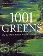 Les 1001 Greens qu'il faut avoir joués dans sa vie