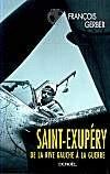 Saint-Exupéry, de la rive gauche à la guerre