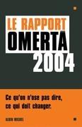 Omerta 2004