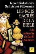 David et Salomon, les rois sacrés de la Bible