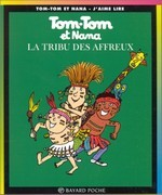 Tom-Tom et Nana -  La tribu des affreux