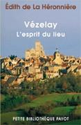 Vezelay, l'esprit du lieu