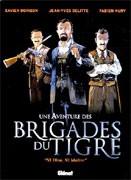 Une aventure des brigades du Tigre