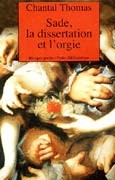 Sade, la dissertation et l'orgie