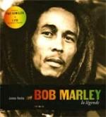 Bob Marley, la légende