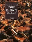 Pour la gloire (du cheval)