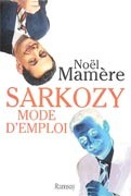 Sarkozy mode d'emploi