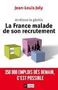 La France malade de son recrutement
