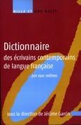 Dictionnaire des écrivains contemporains de langue française par eux-mêmes