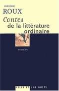 Contes de la littérature ordinaire