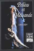 Pelléas et Melisande