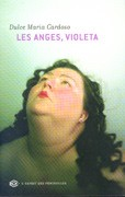Les Anges, Violeta