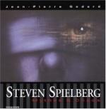 Steven Spielberg : Mythe et chaos