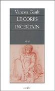Le Corps incertain
