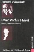 Pour Vaclav Havel