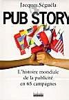 Pub story, la pub mondiale en 65 campagnes