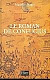 Le roman de Confucius