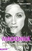 Madonna : Pop confessions