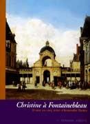 Christine à Fontainebleau