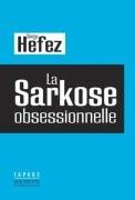 La Sarkose obsessionnelle