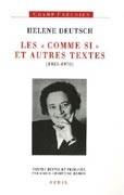 """Les """"comme si"""" et autres textes (1933-1970)"""
