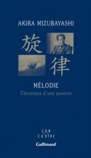 Mélodie - Chronique d'une passion