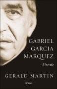 Gabriel Garcia Marquez, une vie