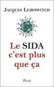 Le Sida, c'est plus que ça