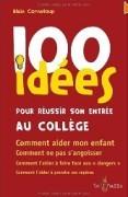 100 idées pour réussir son entrée au collège