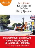 La Vérité sur l'affaire Harry Quebert - Lu par Thibault Montalembert (de)