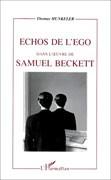 Echos de l'égo dans l'oeuvre de Samuel Beckett