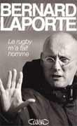 Le Rugby m'a fait homme
