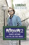 Métronome 2, Paris intime au fil de ses rues