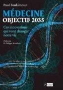 Médecine : objectif 2035