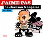 J'aime pas la chanson française