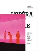 L'Opéra au XXe siècle