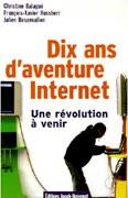 Dix ans d'aventure Internet