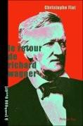 Le Retour de Richard Wagner