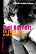 Syd Barrett, le rock et les autres trucs