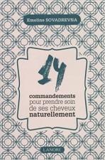 14 commandements pour prendre soin de ses cheveux naturellement