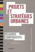 Projets et stratégies urbaines