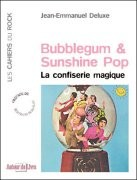 Bubblegum et Sunshine Pop
